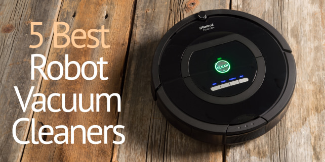 The Best Robot Vacuum Cleaners You Can Buy Right Now